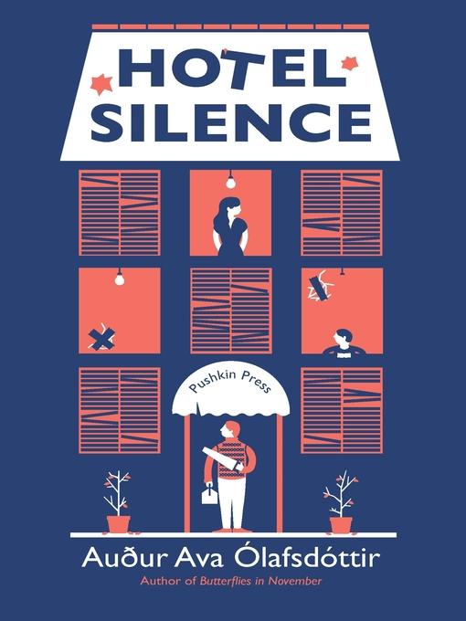 Title details for Hotel Silence by Auður Ava Ólafsdóttir - Available
