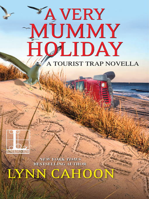 Title details for A Very Mummy Holiday by Lynn Cahoon - Available