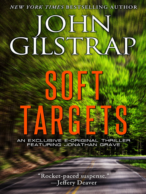 Title details for Soft Targets by John Gilstrap - Available