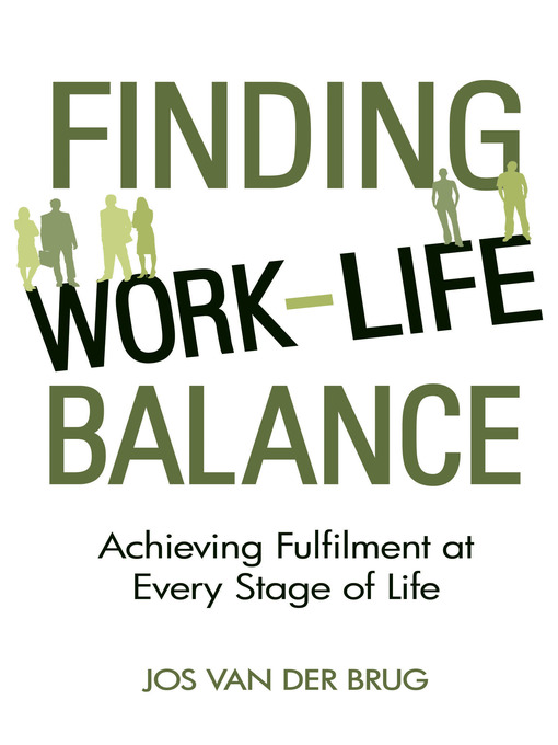 Title details for Finding Work-Life Balance by Jos Brug - Available