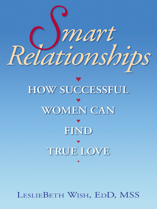 Title details for Smart Relationships by LeslieBeth Wish - Available