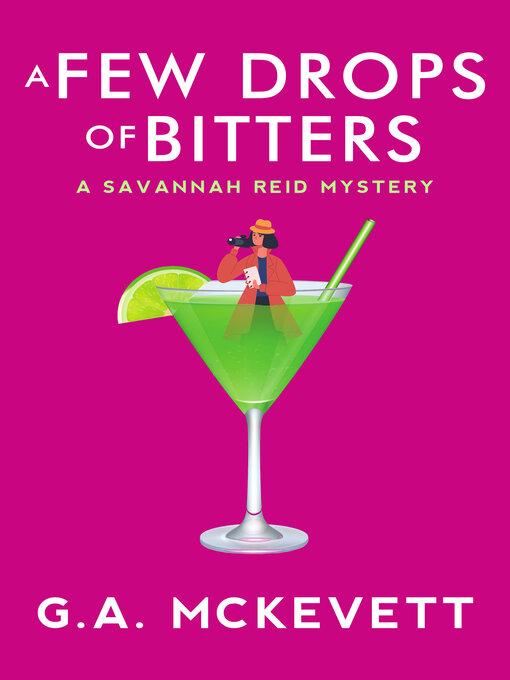 Title details for A Few Drops of Bitters by G. A. McKevett - Wait list