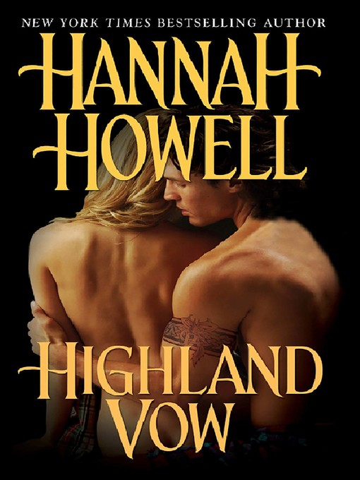 Title details for Highland Vow by Hannah Howell - Available