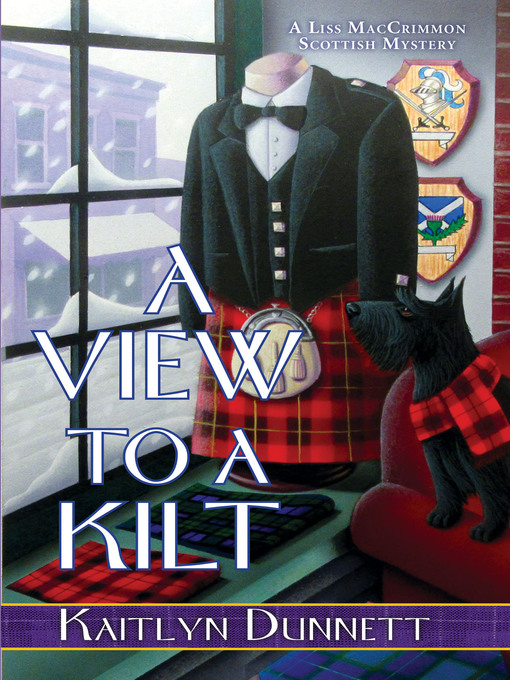Title details for A View to a Kilt by Kaitlyn Dunnett - Wait list