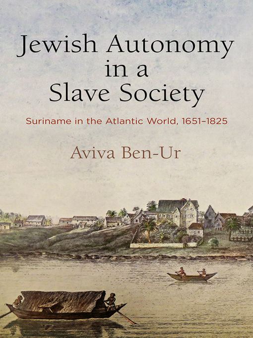 Title details for Jewish Autonomy in a Slave Society by Aviva Ben-Ur - Available