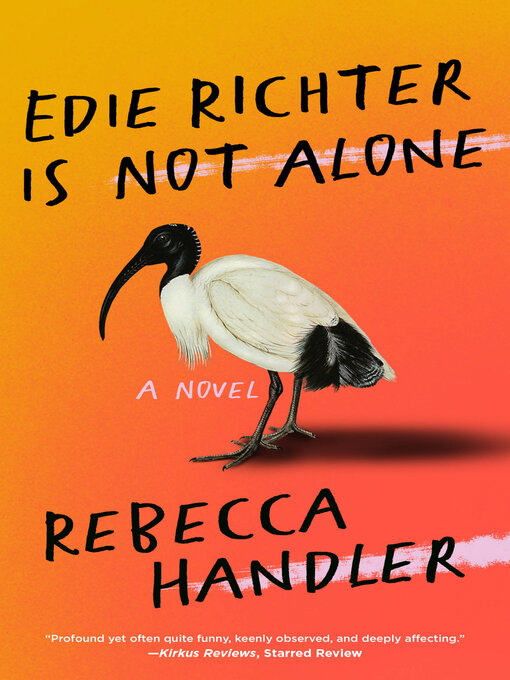 Title details for Edie Richter is Not Alone by Rebecca Handler - Available