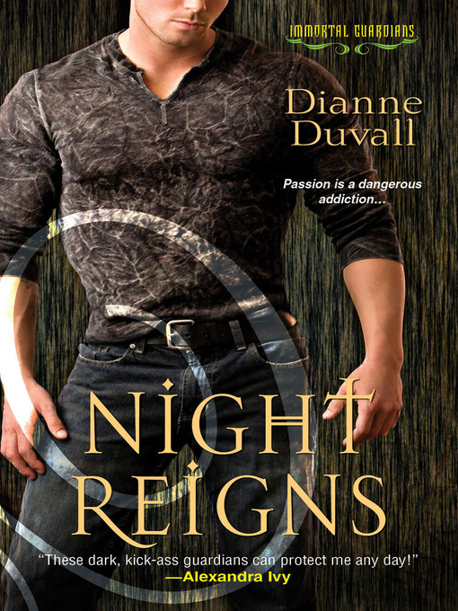 Title details for Night Reigns by Dianne Duvall - Available
