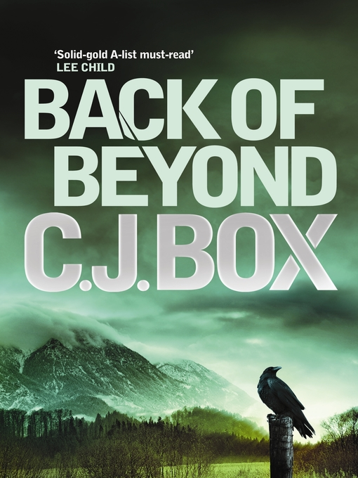 Title details for Back of Beyond by C. J. Box - Available