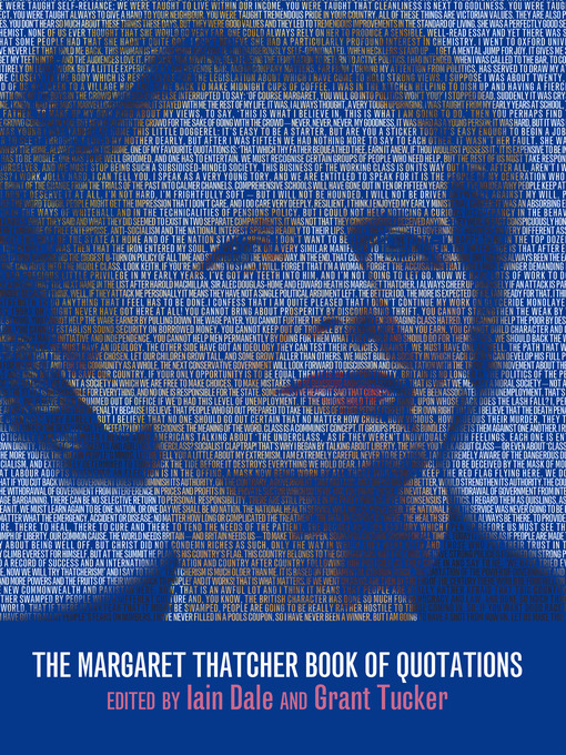 Title details for The Margaret Thatcher Book of Quotations by Iain Dale - Available