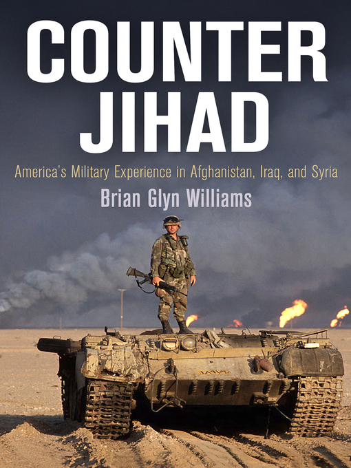 Title details for Counter Jihad by Brian Glyn Williams - Available