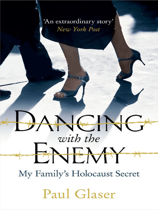 Title details for Dancing with the Enemy by Paul Glaser - Available