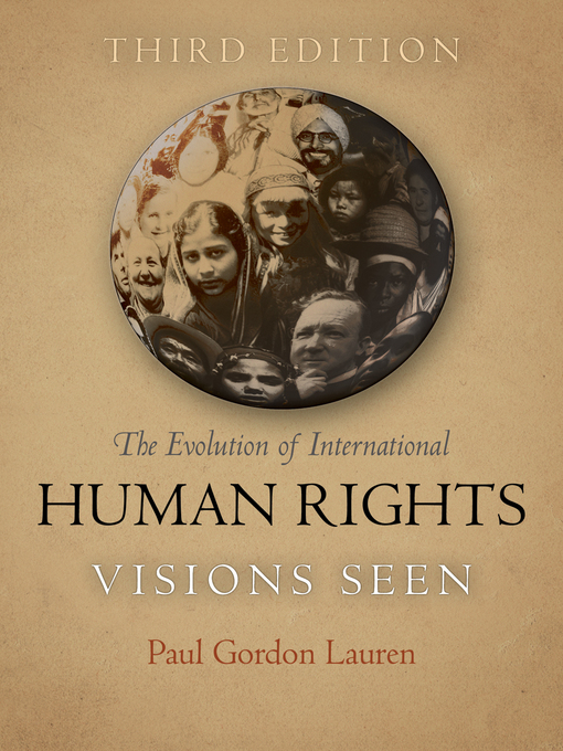 Title details for The Evolution of International Human Rights by Paul Gordon Lauren - Available