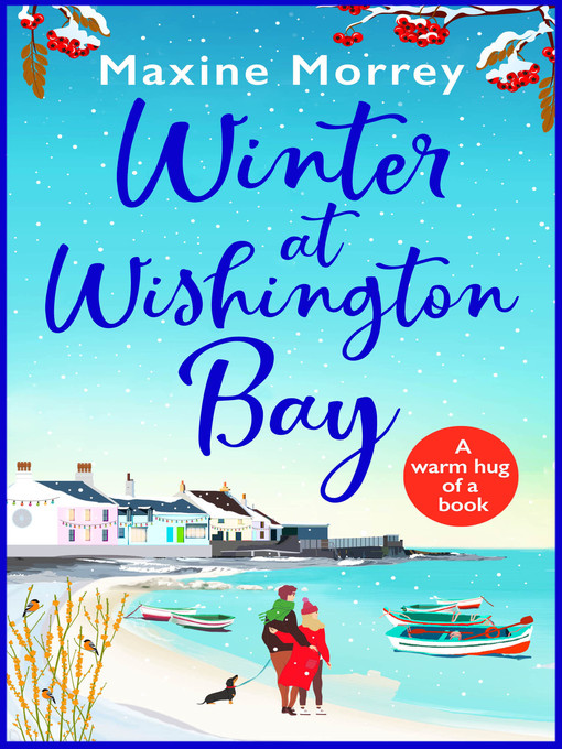 Title details for Winter at Wishington Bay by Maxine Morrey - Wait list