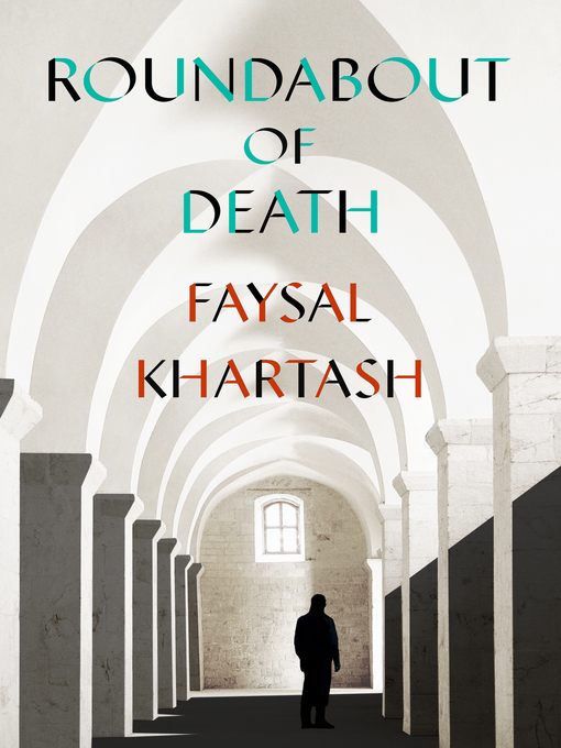 Title details for Roundabout of Death by Faysal Khartash - Available