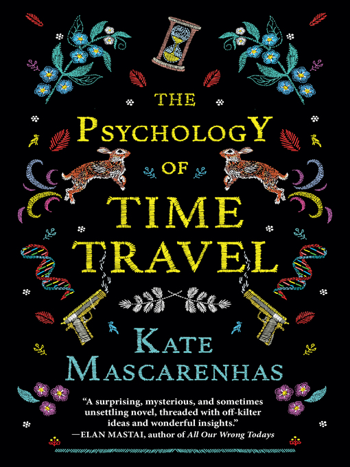 Title details for The Psychology of Time Travel by Kate Mascarenhas - Wait list
