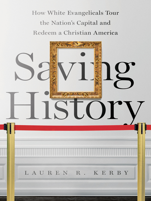 Title details for Saving History by Lauren R. Kerby - Available