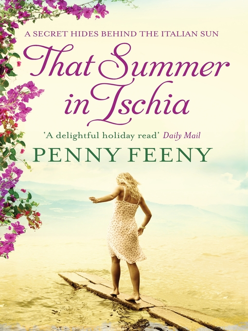 Title details for That Summer in Ischia by Penny Feeny - Available