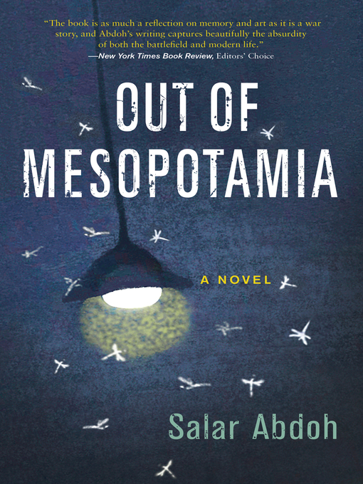 Title details for Out of Mesopotamia by Salar Abdoh - Available