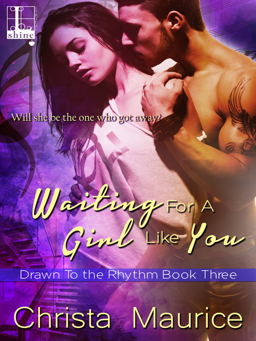 Title details for Waiting for a Girl like You by Christa Maurice - Available