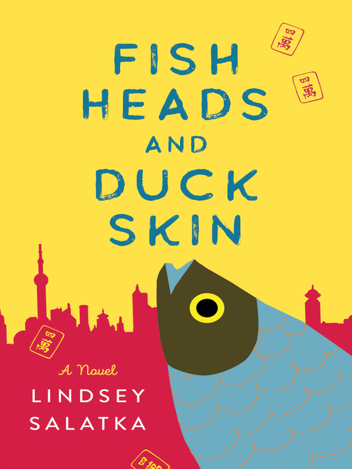 Title details for Fish Heads and Duck Skin by Lindsey Salatka - Available