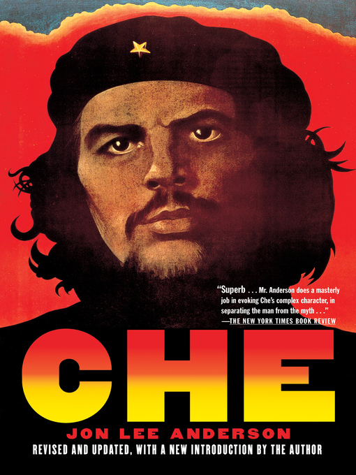 Title details for Che Guevara by Jon Lee Anderson - Wait list