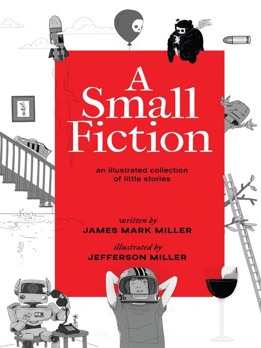 Title details for A Small Fiction by James Miller - Available