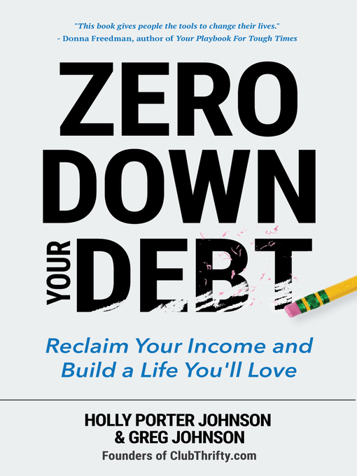 Title details for Zero Down Your Debt by Holly Porter Johnson - Wait list