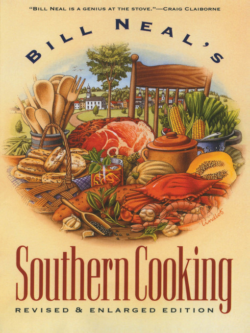 Bill Neal's Southern Cooking - OK Virtual Library - OverDrive