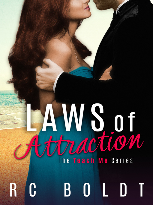 Title details for Laws of Attraction by RC Boldt - Wait list