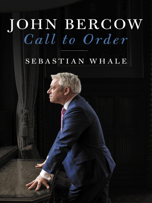 Title details for John Bercow by Sebastian Whale - Available