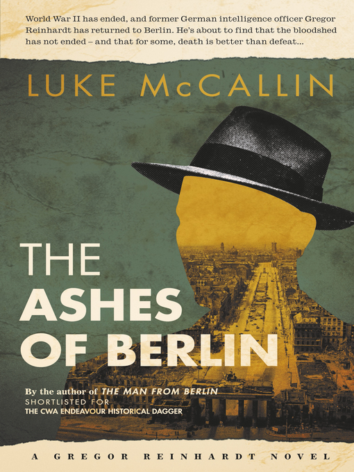 Title details for The Ashes of Berlin by Luke McCallin - Available