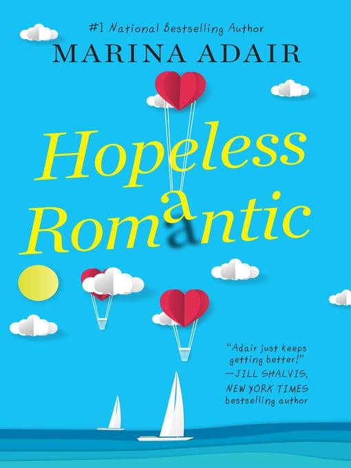 Title details for Hopeless Romantic by Marina Adair - Wait list