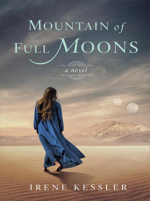 Title details for Mountain of Full Moons by Irene Kessler - Available