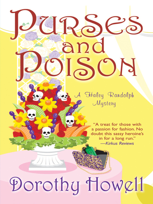 Title details for Purses and Poison by Dorothy Howell - Available