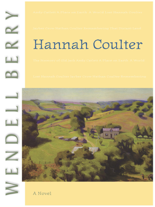Title details for Hannah Coulter by Wendell Berry - Available