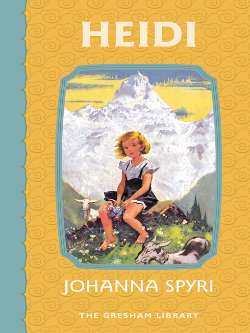 Title details for Heidi by Johanna Spyri - Available