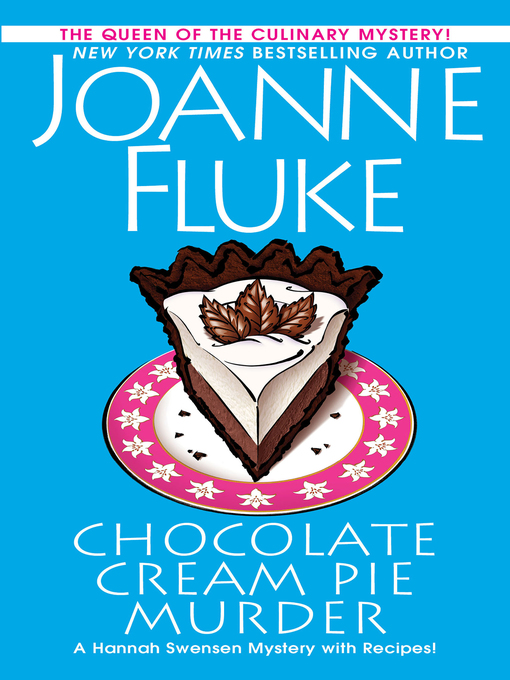 Title details for Chocolate Cream Pie Murder by Joanne Fluke - Available