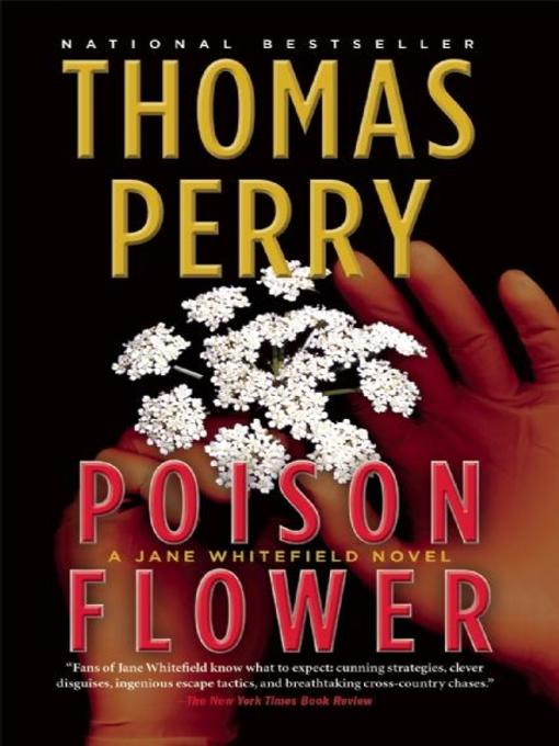 Title details for Poison Flower by Thomas Perry - Available
