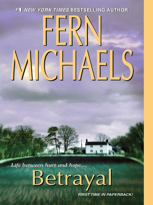 Title details for Betrayal by Fern Michaels - Wait list