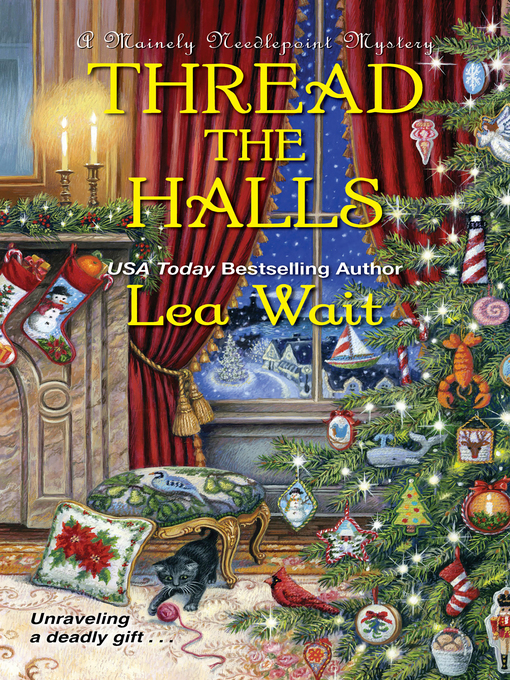 Title details for Thread the Halls by Lea Wait - Available