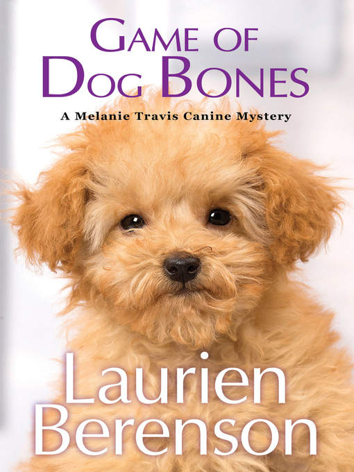 Title details for Game of Dog Bones by Laurien Berenson - Wait list