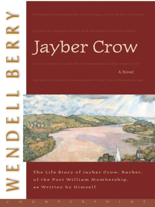 Title details for Jayber Crow by Wendell Berry - Available