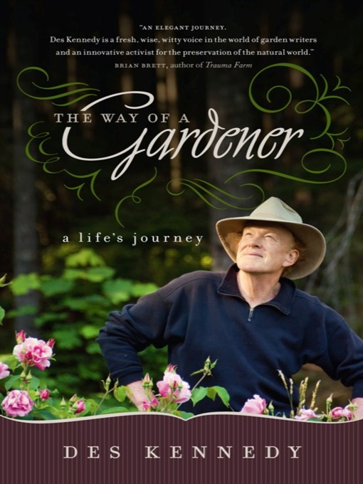 Title details for The Way of a Gardener by Des Kennedy - Wait list
