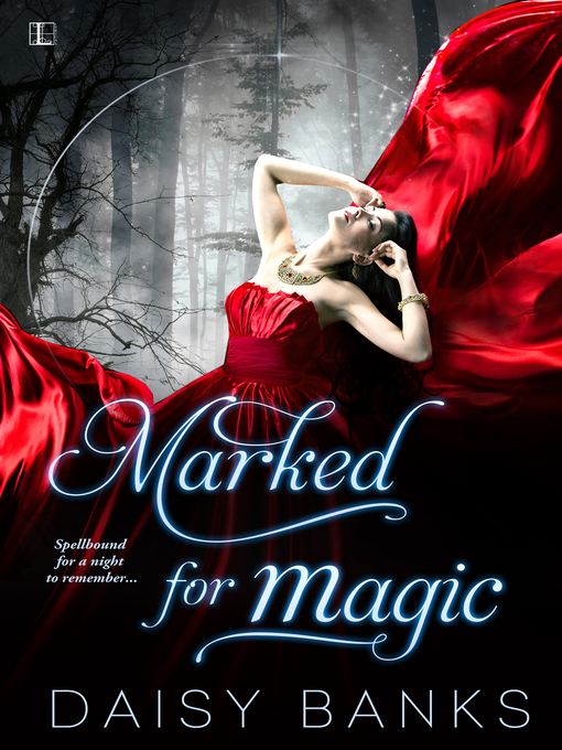 Title details for Marked for Magic by Daisy Banks - Available