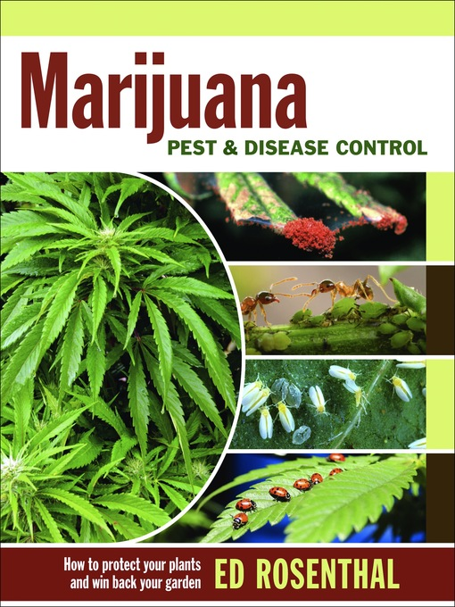 Title details for Marijuana Pest and Disease Control by Ed Rosenthal - Available