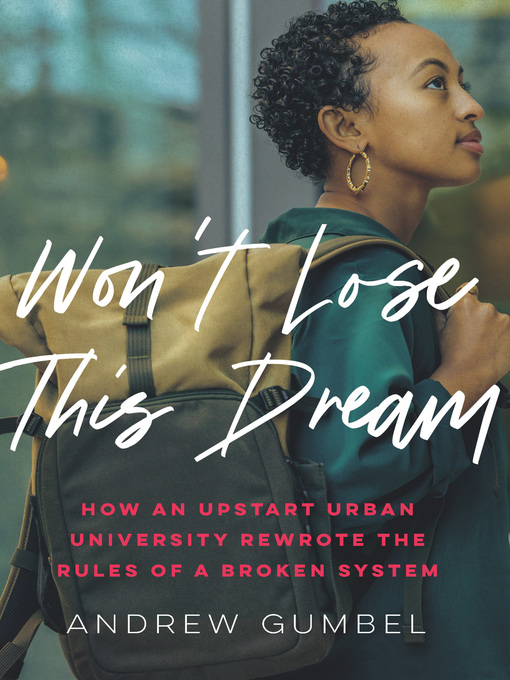 Title details for Won't Lose This Dream by Andrew Gumbel - Available