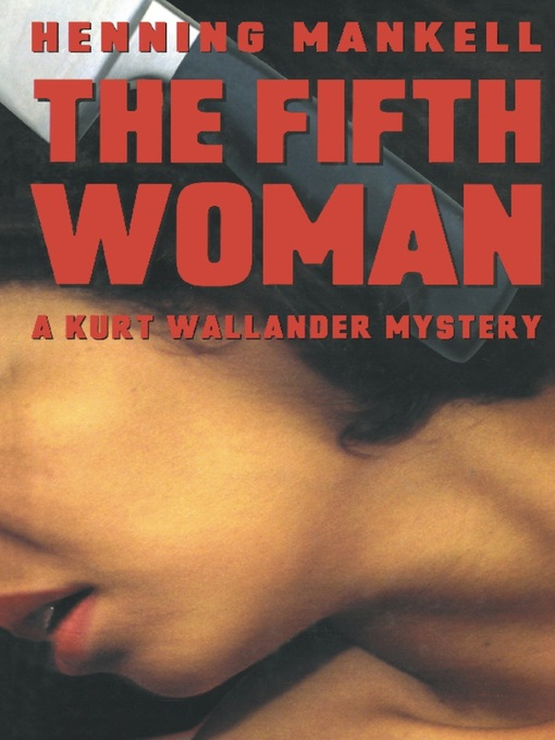 Title details for The Fifth Woman by Henning Mankell - Available