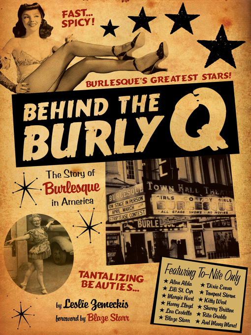 Title details for Behind the Burly Q by Leslie Zemeckis - Available