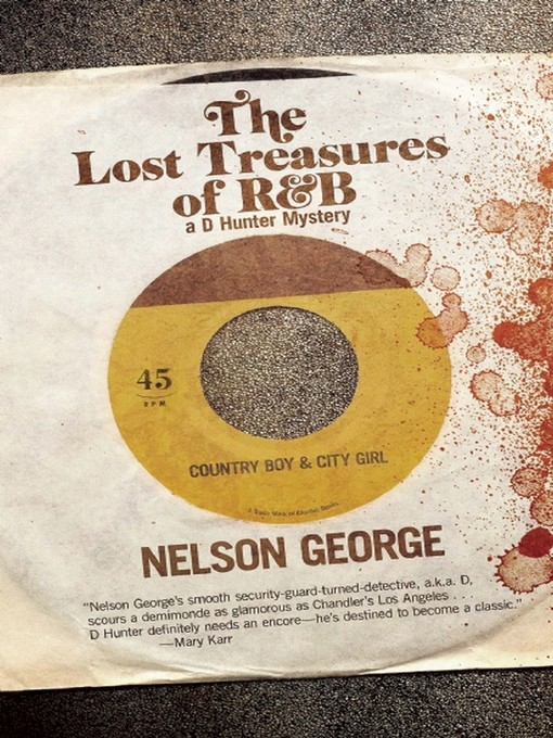 Title details for The Lost Treasures of R&B by Nelson George - Wait list