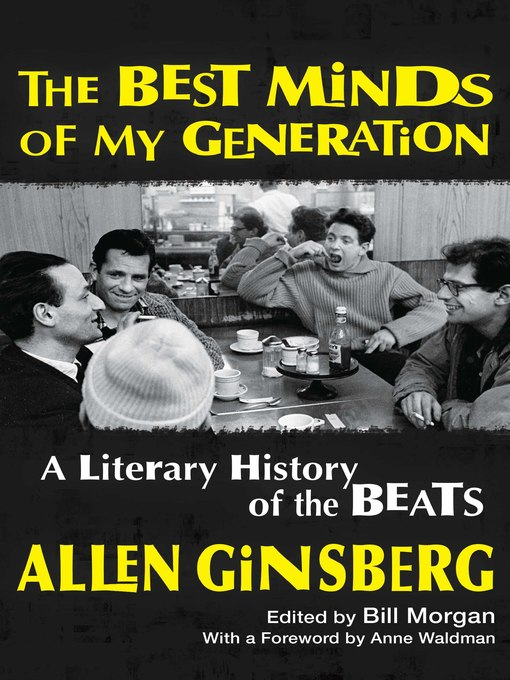 Title details for The Best Minds of My Generation by Allen Ginsberg - Wait list